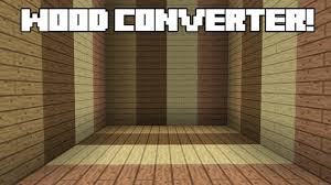 [1.6.4] Wood Converter Mod Download