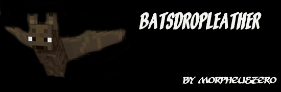 [1.6.4] Bats Drop Leather Mod Download
