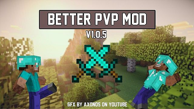 [1.6.4] Better PvP Mod Download